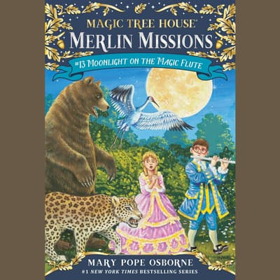 Moonlight on the Magic Flute by Mary Pope Osborne audiobook