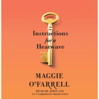 Instructions for a Heatwave by Maggie O'Farrell audiobook