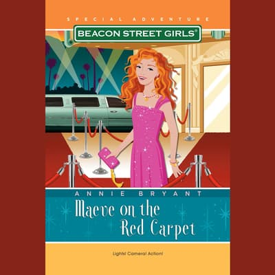 Beacon Street Girls Special Adventure: Maeve on the Red Carpet by Annie Bryant audiobook