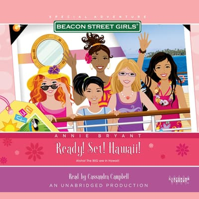 Beacon Street Girls Special Adventure: Ready! Set! Hawaii! by Annie Bryant audiobook