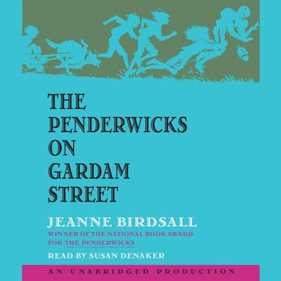 The Penderwicks on Gardam Street by Jeanne Birdsall audiobook