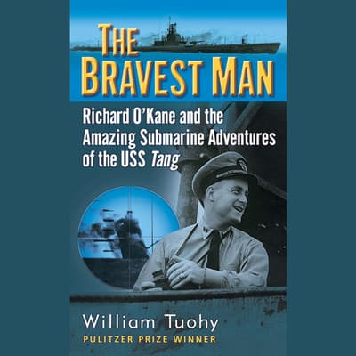 The Bravest Man by William Tuohy audiobook