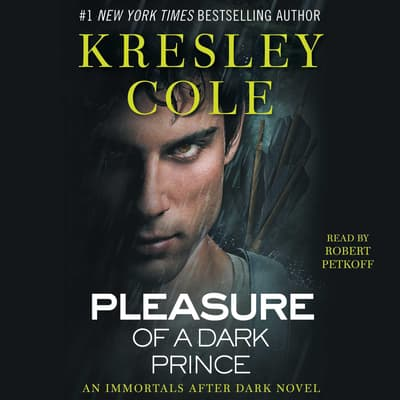 Pleasure of a Dark Prince by Kresley Cole audiobook