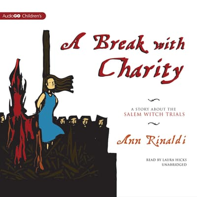 A Break with Charity by Ann Rinaldi audiobook