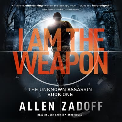 I Am the Weapon by Allen Zadoff audiobook