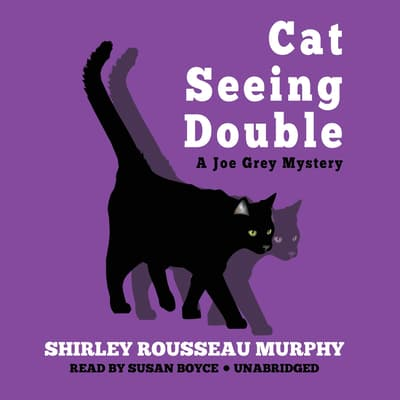 Cat Seeing Double by Shirley Rousseau Murphy audiobook