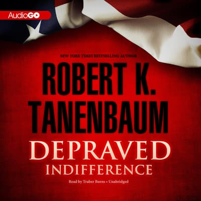 Depraved Indifference by Robert K. Tanenbaum audiobook