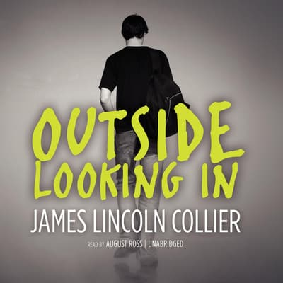 Outside Looking In by James Lincoln Collier audiobook