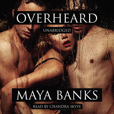 Overheard by Maya Banks audiobook