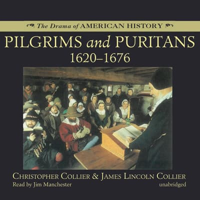 Pilgrims and Puritans by Christopher Collier audiobook