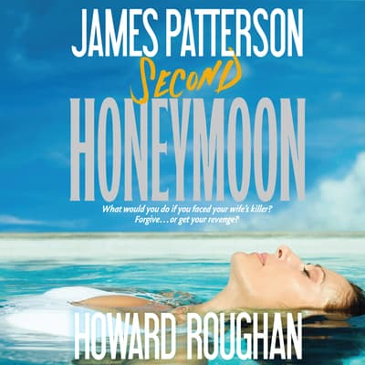 Second Honeymoon by James Patterson audiobook