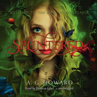 Splintered by A. G. Howard audiobook