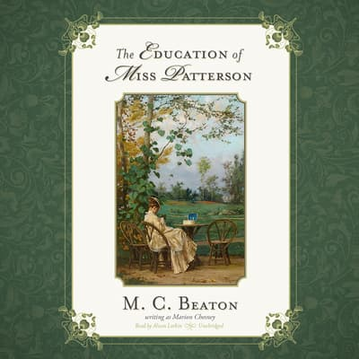 The Education of Miss Patterson by M. C. Beaton audiobook