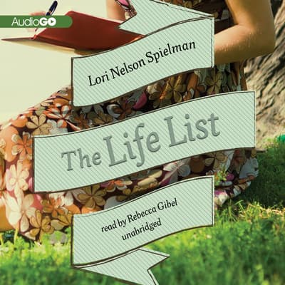 The Life List by Lori Nelson Spielman audiobook