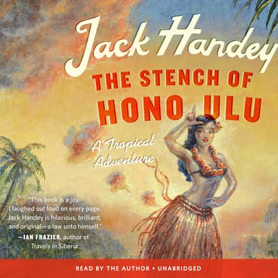 The Stench of Honolulu by Jack Handey audiobook