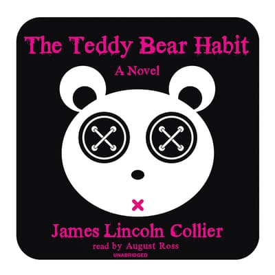 The Teddy Bear Habit by James Lincoln Collier audiobook