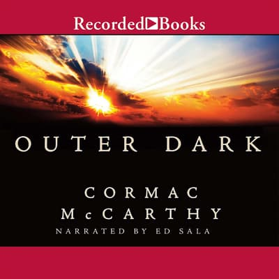 Outer Dark by Cormac McCarthy audiobook