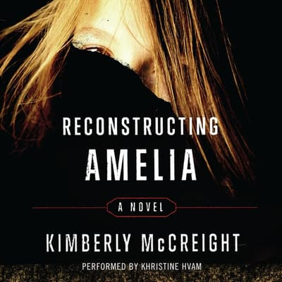 Reconstructing Amelia by Kimberly McCreight audiobook