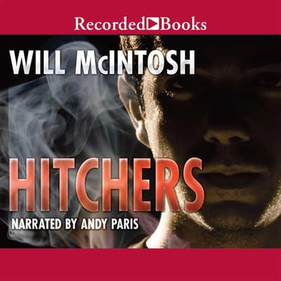 Hitchers by Will McIntosh audiobook