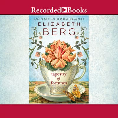 Tapestry of Fortunes by Elizabeth Berg audiobook