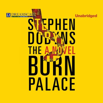 The Burn Palace by Stephen Dobyns audiobook