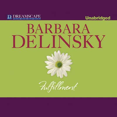 Fulfillment by Barbara Delinsky audiobook
