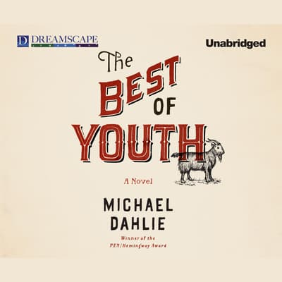 The Best of Youth by Michael Dahlie audiobook