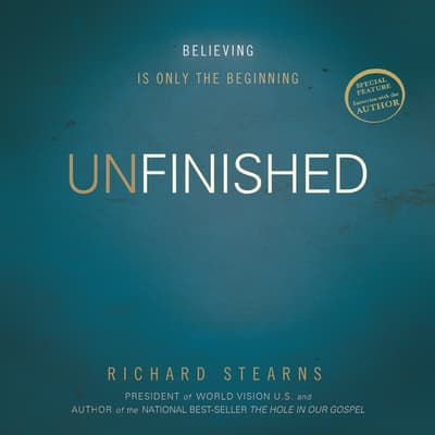 Unfinished by Richard Stearns audiobook