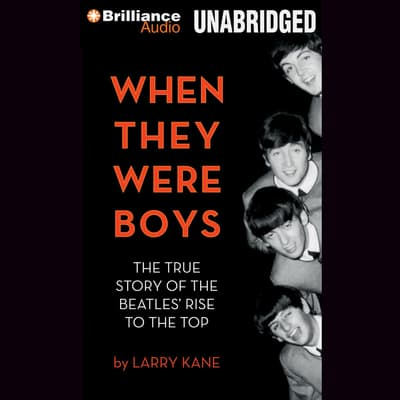 When They Were Boys by Larry Kane audiobook