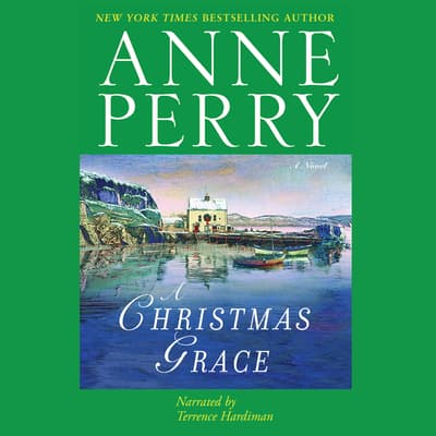 A Christmas Grace by Anne Perry audiobook