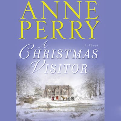 A Christmas Visitor by Anne Perry audiobook