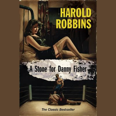 A Stone for Danny Fisher by Harold Robbins audiobook