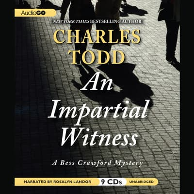 An Impartial Witness by Charles Todd audiobook