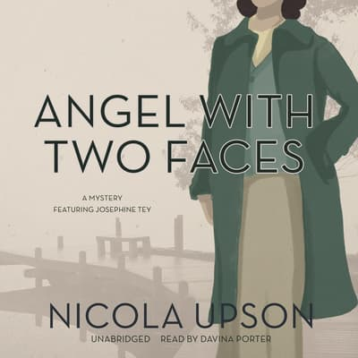 Angel with Two Faces by Nicola Upson audiobook