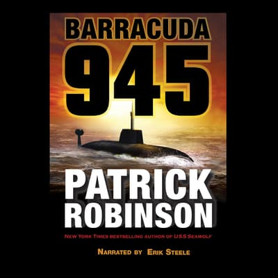 Barracuda 945 by Patrick Robinson audiobook