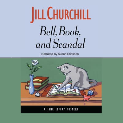 Bell, Book, and Scandal by Jill Churchill audiobook