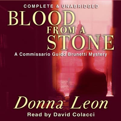 Blood from a Stone by Donna Leon audiobook