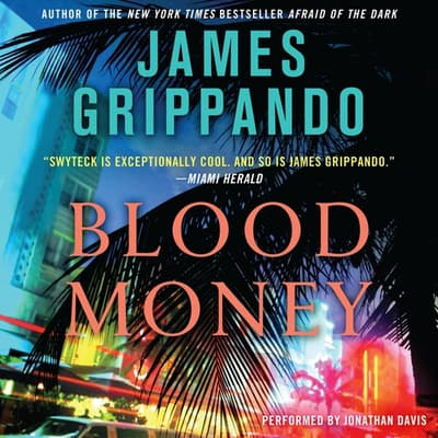 Blood Money by James Grippando audiobook