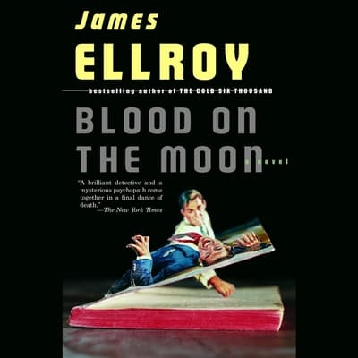 Blood on the Moon by James Ellroy audiobook