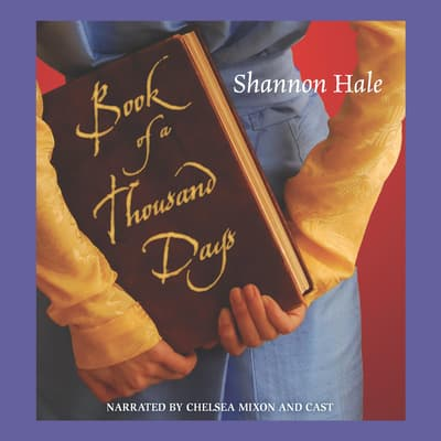 Book of a Thousand Days by Shannon Hale audiobook
