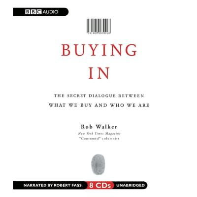 Buying In by Rob Walker audiobook