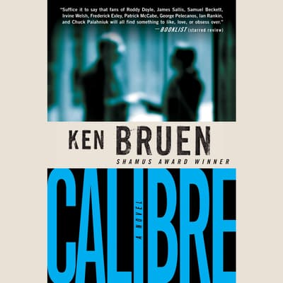 Calibre by Ken Bruen audiobook