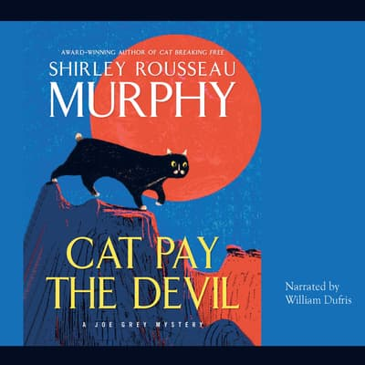 Cat Pay the Devil by Shirley Rousseau Murphy audiobook