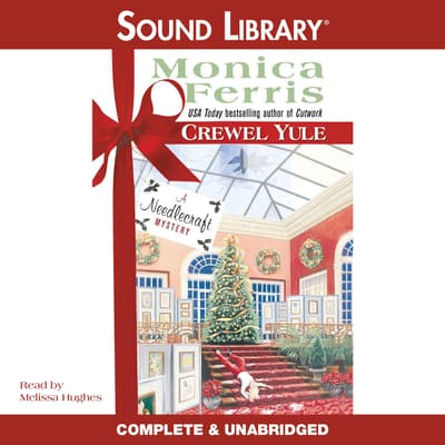 Crewel Yule by Monica Ferris audiobook