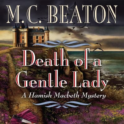Death of a Gentle Lady by M. C. Beaton audiobook