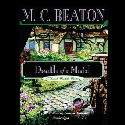 Death of a Maid by M. C. Beaton audiobook