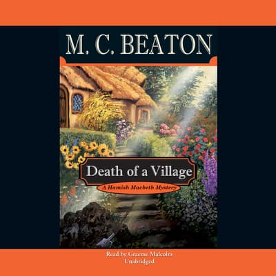 Death of a Village by M. C. Beaton audiobook