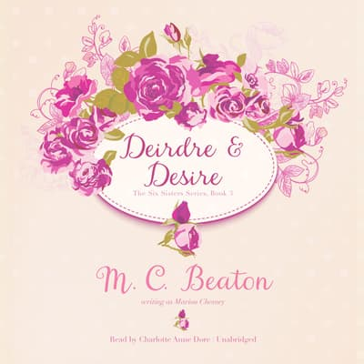 Deirdre and Desire by M. C. Beaton audiobook