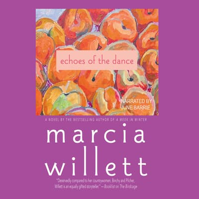 Echoes of the Dance by Marcia Willett audiobook
