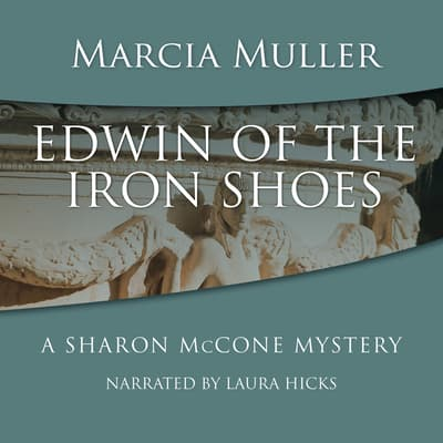 Edwin of the Iron Shoes by Marcia Muller audiobook